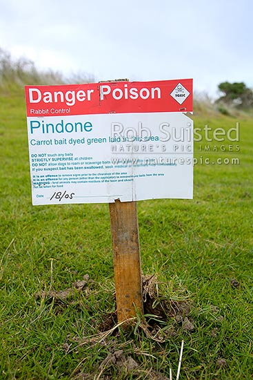 Warning danger sign about rabbit poison bait (toxin Pindone) laid for pest  control by